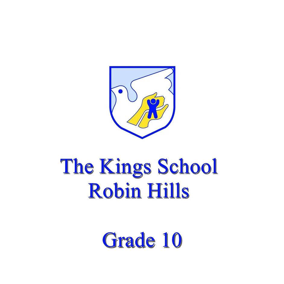 The Kings School Grade 10