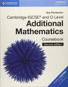 Picture of Cambridge IGCSE® and O Level Additional Mathematics Coursebook Second Edition - Sue Pemberton