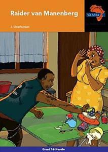 Picture of Via Afrika Afrikaans Eerste Addisionele Taal Graad 7 Novelle: Raider van Manenberg (KABV)