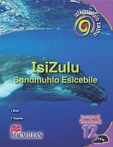 Picture of Izixazululo Zethu isiZulu Sanamuhla Ibanga 12 Incwadi Yomfundi