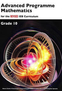Picture of Advanced Programme Mathematics IEB Grade 10 REVISED Textbook