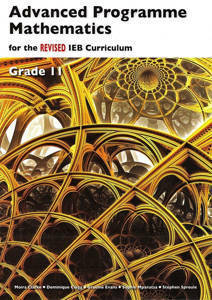 Picture of Advanced Programme Mathematics IEB Grade 11 REVISED Textbook