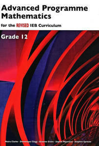 Picture of Advanced Programme Mathematics IEB Grade 12 REVISED Textbook