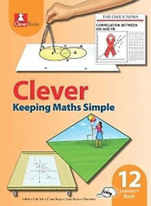 Picture of Clever Keeping Mathematics Simple Grade 12 Learner's Book (CAPS)