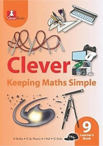 Picture of Clever Keeping Mathematics Simple Grade 9 Learner's Book