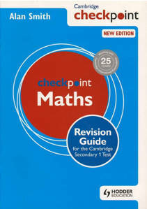Picture of Cambridge Checkpoint Maths Revision Guide for the Cambridge Secondary 1 Test - Alan Smith