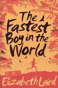 Picture of The Fastest Boy in the World - Elizabeth Laird