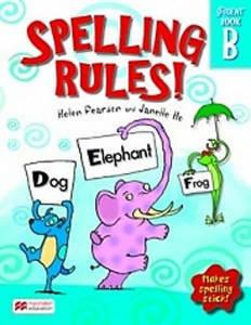 Picture of Spelling Rules! B - Helen Pearon & Janelle Ho