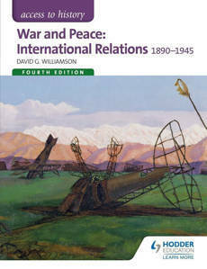 Picture of War and Peace: International Relations 1890-1941 (Access to History) 4th Edition