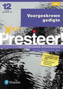 Picture of X-Kit Presteer! Letterkunde Studiegids:  Voorgeskrewe Gedigte Eerste Addisionele Taal (KABV)
