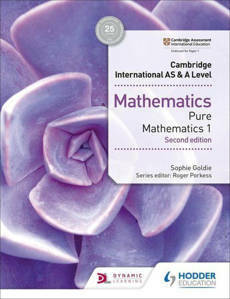 Picture of Cambridge International AS and A Level Mathematics Pure Mathematics 1 -  Sophie Goldie