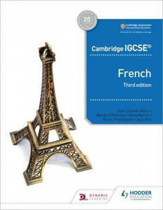 Picture of Cambridge IGCSE™ French Student Book Third Edition - Séverine Chevrier-Clarke & Jean-Claude Gilles & Kirsty Thathapudi & Wendy O'Mahony & Witt Shannon Witt Ginny March