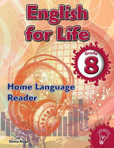 Picture of English for Life Grade 8 Reader CAPS (Home Language)