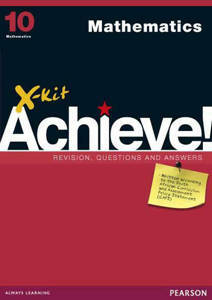 Picture of X-Kit Achieve! Mathematics Grade 10 Study Guide (CAPS)