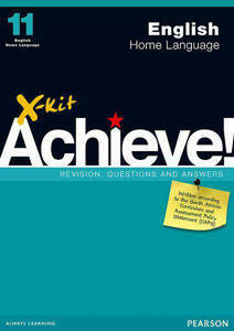 Picture of X-Kit Achieve! English Home Language Grade 11 Study Guide (CAPS)