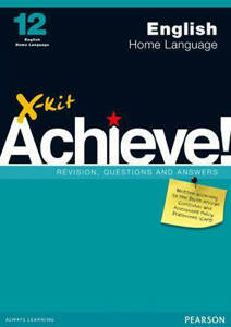 Picture of X-Kit Achieve! English Home Language Grade 12 Study Guide (CAPS)