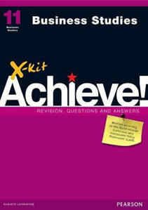 Picture of X-Kit Achieve! Business Studies Grade 11 Study Guide (CAPS)