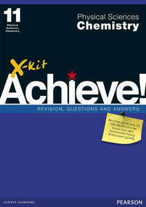Picture of X-Kit Achieve! Physical Sciences: Chemistry Grade11 Study Guide (CAPS)