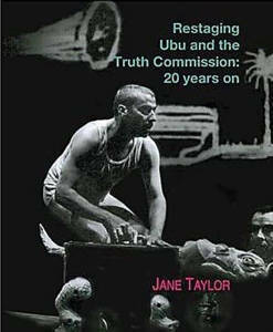 Picture of Ubu and the Truth Commission - Jane Taylor