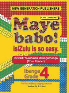 Picture of Maye Babo! isiZulu is so Easy Grade 4 Reader - First Additional Language (CAPS)