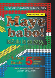 Picture of Maye Babo! isiZulu is so Easy Grade 5 Learner's Book - First Additional Language (CAPS)