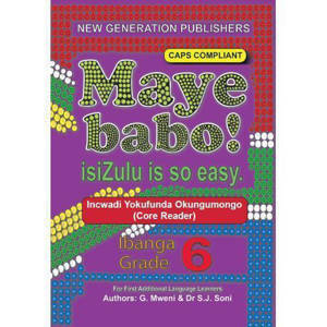 Picture of Maye Babo! isiZulu is so Easy Grade 6 Reader - First Additional Language (CAPS)