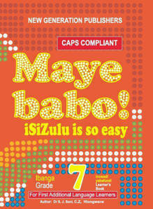 Picture of Maye Babo! isiZulu is so Easy Grade 7 Learner's Book - First Additional Language (CAPS)