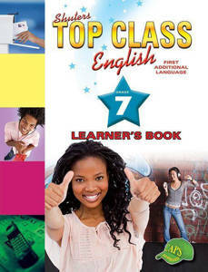 Picture of Shuter's Top Class English First Additional Language Grade 7 Learner's Book (CAPS)