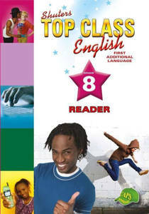 Picture of Shuter's Top Class English First Additional Language Grade 8 Reader (CAPS)