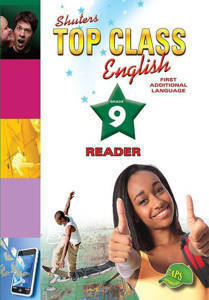 Picture of Shuter's Top Class English First Additional Language Grade 9 Reader (CAPS)
