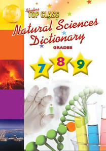 Picture of Top Class Natural sciences dictionary: Grade 7 - 8