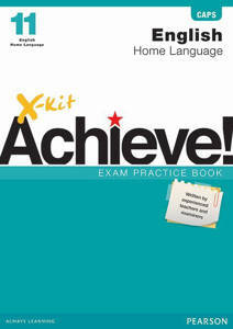 Picture of X-Kit Achieve! English Home Language Grade 11 Exam Practice Book (CAPS)
