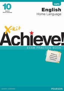Picture of X-Kit Achieve! English Home Language Grade 10 Exam Practice Book (CAPS)