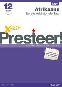 Picture of X-Kit Presteer! Afrikaans Eerste Addisionele Taal Graad 12 Eksamenhersieningsboek (KABV)