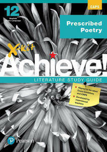 Picture of X-Kit Achieve! Prescribed Poetry English Home Language Grade 12 Study Guide (CAPS)