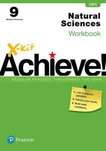 Picture of X-Kit Achieve! Natural Sciences Grade 9 Workbook (CAPS)