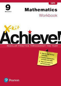 Picture of X-Kit Achieve! Mathematics Grade 9 Workbook (CAPS)