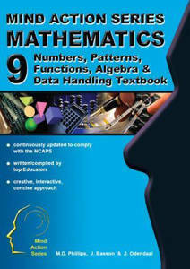 Picture of Mind Action Series Mathematics Grade 9 Textbook - Algebra, Numbers, Patterns, Functions, etc (NCAPS)
