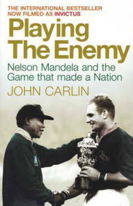 Picture of Playing the Enemy - John Carlin