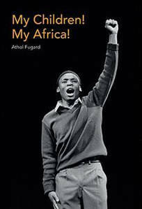 Picture of My Children! My Africa! and Selected Shorter Plays - Athol Fugard