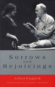 Picture of Sorrows and rejoicing - A. Fugard