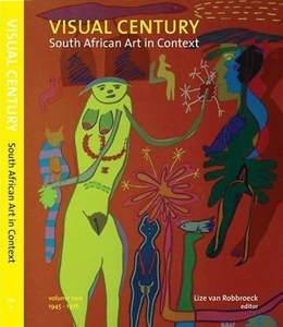 Picture of Visual century: South African Art in Context Volume 2 - Gavin Jantjes & Mario Pissarra