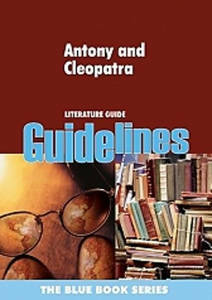 Picture of Guidelines - Antony & Cleopatra