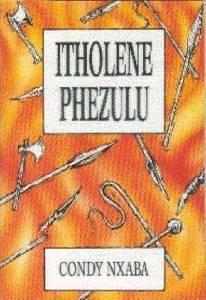 Picture of iTholene phezulu - C. Nxaba