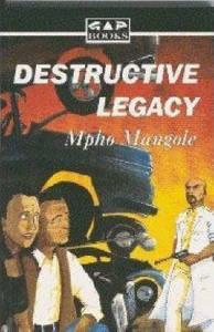 Picture of Destructive Legacy - M. Mangole