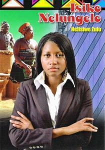 Picture of Isiko Nelungelo (Zulu Drama) - Nelisiwe Zulu