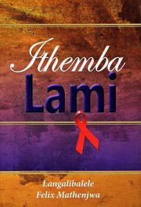 Picture of Ithemba Lami - Langalibalele Felix Mathenjwa
