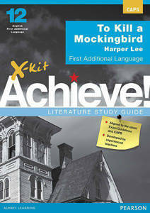 Picture of X-Kit Achieve! Kill a Mockingbird First Additional Language Study Guide (CAPS)
