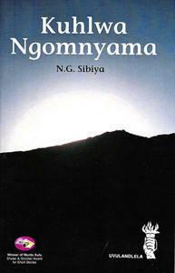 Picture of Kuhlwa Ngomnyama - Nakanjani G Sibiya (Ibanga 10 Home Language)