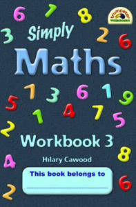 Picture of Simply Maths Workbook 3 - Hilary Cawood